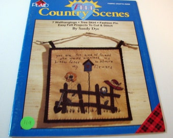 Felt Country Scenes by Sandy Dye - 1996 - Fabric Crafts
