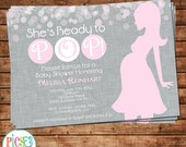 Baby Shower Invitation She's Ready to Pop!  in Pink and Gray -Personalized-Custom- Digital File or Printed Invitation