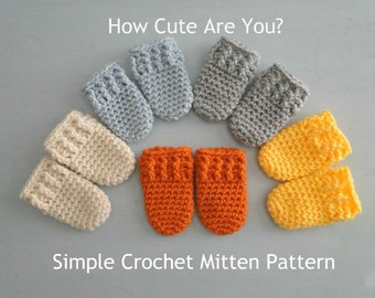 CROCHET PATTERN, Thumbless Mitten Pattern, Quick, Easy Crochet Pattern, 0-3 Months, Crochet a Gift in Under an Hour! DIY gift