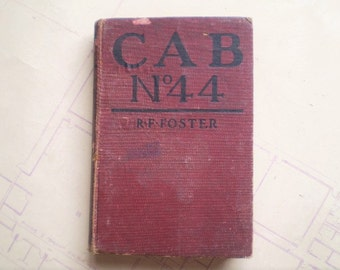 Cab No. 44 - 1923 - by R. F. Foster - Vintage Novel