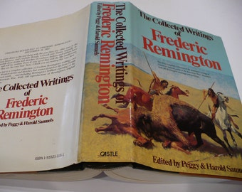 Frederic Remington, The Collected Writings, Illustrated 140 drawings, paintings, Books, History Book, Western Histories, Cowboys Stories,