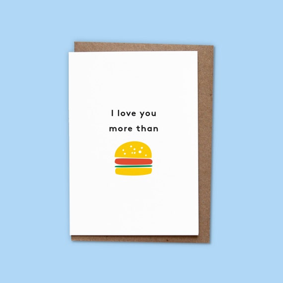 I love you more than burger - Card w/ recycled envelope