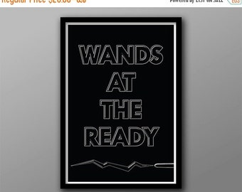GEEKLOVE SALE Wands at the Ready // Fantasy Geek Typographic Quote // Black and Gray Minimalist Wizard Inspired Poster