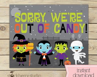 Halloween Out of Candy Sign - Trick or Treat Sign - Halloween Welcome Sign - Halloween Printable Sign - Halloween Sign - Halloween Party