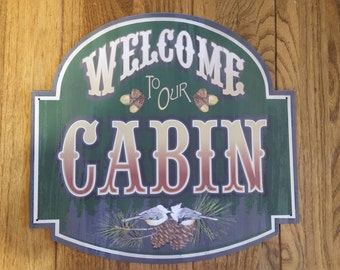 Welcome to Our Cabin-sign/wall decore