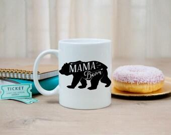 Gift for Mom - Mama Bear Mug - Gift for Mother - Custom Mug - Funny Mug - Coffee Mug - Gift for wife - Gift for her - Baby shower Gift