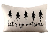 Let's go outside - Cushion/ Pillow Cover - 12x18 - Choose your fabric and font colour