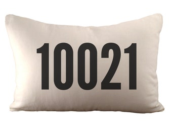 Zip or Postal Code - Customizable - Cushion Cover - 12x18 - Choose your fabric & font colour