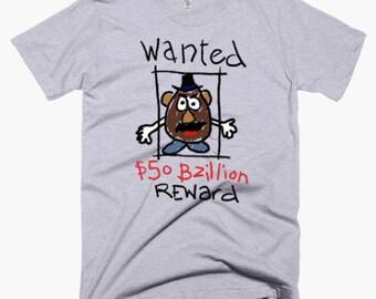 Toy Story Mr Potato Head Shirt - Wanted - Reward - Funny Disney Shirt
