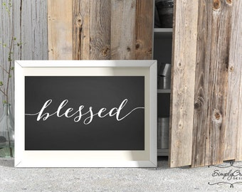 SALE Chalkboard Sign Blessed Sign DIGITAL Printable Signs Instant Download 12x24 inches