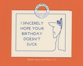 A NON SUCKY BIRTHDAY - Funny Birthday Card - Funny Birthday - Birthday - Card - Snarky Card - Birthday Card - Card for Him - Item B033