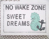 """Nautical, """"No Wake Zone, Sweet Dreams,"""" Wood Sign, Seahorse w/Anchor, Turquoise/White/Charcoal Grey"""