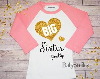 Big Sister Finally Shirt Big Sis Shirt Sister to be Sibling Shirt Baby Announcement Shirt Pregnancy Announcement Gold Glitter Shirt Girls