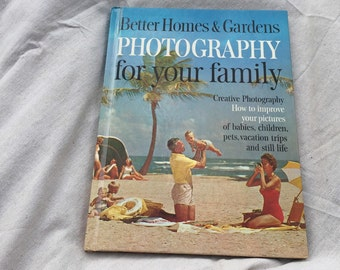 Better Homes and Gardens Photography for your family book - 1964
