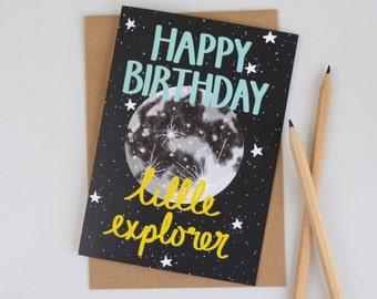 Moon Birthday Card, Little Explorer Childrens Birthday Card, Cards for Kids, Cards for Children, Moon Illustration, Hand Lettered Card