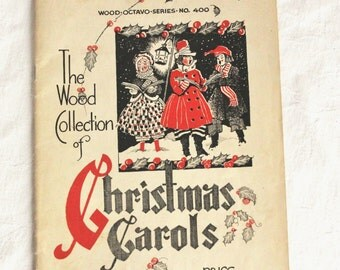1930s or 1940s sheet music Wood collection of Christmas Carols No 400 / collectible holiday favorites / paperback book with 27 songs