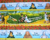 Wizard of Oz Fabric  / Dorothy and Toto / Yellow Brick Road / Wicked Witch, Cowardly Lion, Tinman, Scarecrow / Over the Rainbow / Yard