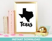 Texas Print | DIY Printable | Print at Home| Instant Download | Printable | State Wall Art |  Map Art | Travel Poster | Map Print