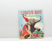 Circus Boy and Captain Jack -- A Tell a Tale Book --- 1957 --