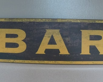 "Bar, Wood Sign, Bar Sign, Kitchen Sign, Approximate Size 20.25"" W x 6.25"" H"
