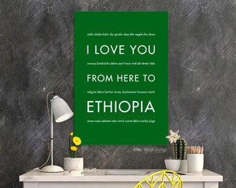 Ethiopia Africa Art, Travel Poster, Africa Wall Decor, Travel Gift, I Love You From Here To ETHIOPIA, Shown in Grass Green