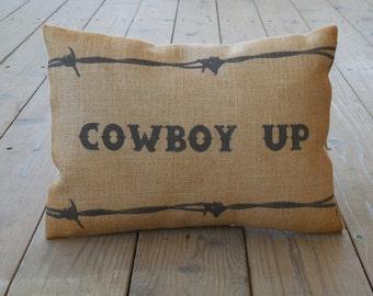 Cowboy Up  Burlap Pillow, Western, Cowboy Decor, INSERT INCLUDED