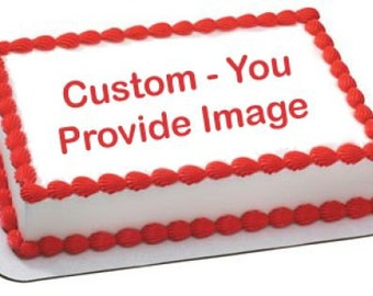 Edible Cake Image -You Pick The Image -Your Personal Message Included - Cupcake Topper Decoration Birthday Party Favor Many Sizes