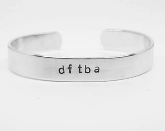 dftba: Don't Forget To Be Awesome hand stamped aluminum John Green nerdfighter cuff