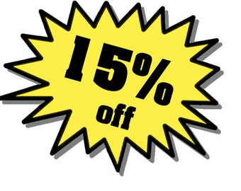 Purchase 30.00 or more and use Coupon Code: 15DISCOUNT to receive a 15 percent discount.
