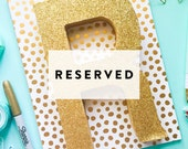 Reserved for Shelbi