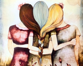 Three sisters best friends blonde, grey and auburn hair art print with quote