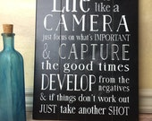 Life is Like a Camera Wood Sign Wall Art Camera Art Inspirational Quote Develop from the negatives Take another shot