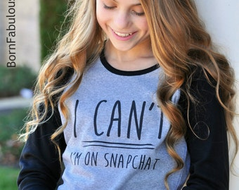 "SALE Cute Girls Raglan Red and White ~""I Can't I'm on SNAPCHAT "" Cute Funny Teen Shirt Snap Chat Gift For Girl"