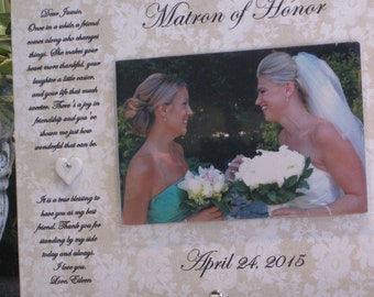 Maid of Honor gift, Matron of Honor gift, Bridesmaid gift, Personalized Picture Frame. Maid of Honor Frame, Matron of Honor Frame, 4x6 photo