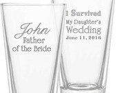 I Survived my Daughter's Wedding Beer Glass Engraved on 2 Sides Personalized Choice of Titles