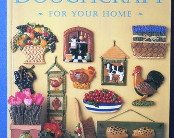 Country Doughcraft - For Your Home by Linda Rogers