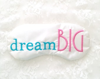 DREAM BIG sleeping eye mask