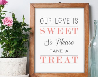 Dessert Table Sign, We Love Delicious Sweets, Please Take a Treat, Candy Buffet Sign, Candy Sign, Wedding Dessert Table