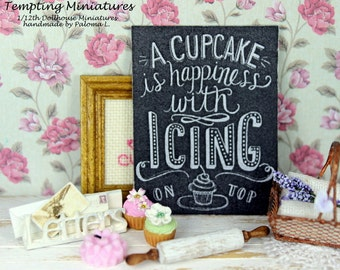 A Cupcake is Happiness Chalkboard Sign - 1:12th Dollhouse Miniature