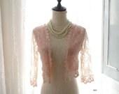 Baby Pink Light Pink Sweet French Lace Crop Jacket Shawl Sheer Sleeves,Ballerina wedding beloro Boho Long Island Beach walk