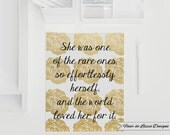 She Was One of the Rare Ones Effortlessly Herself World Loved Her For It Quote - Floral - Rose - Gold Foil - Home Decor - Typography - Art