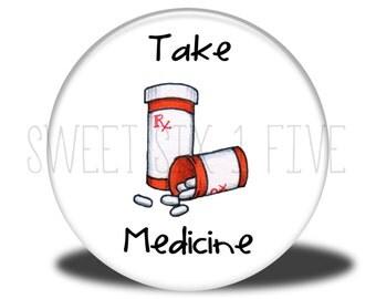 Take Medicine - Chore Magnet