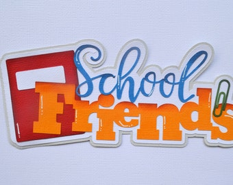 CraftECafe School Friends Paper Piecing Title for Premade Scrapbook Page Layout Embellishment Die Cut