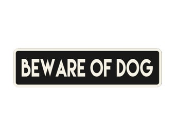 Beware of Dog Engraved Sign