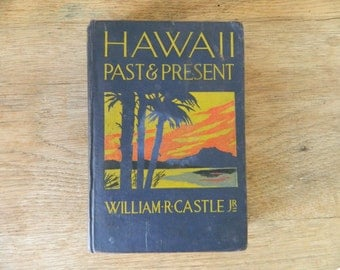 Hawaii: Past and Present