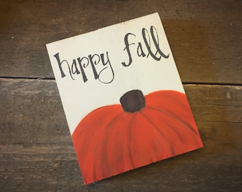 Happy fall sign - happy fall pumpkin sign
