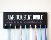 Cheer Medal Holder / Display - Jump. Tuck. Stunt. Tumble. Cheerleading - Medium