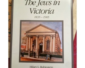 The Jews in Victoria 1835-1985, New, Limited Numbered Edition, Signed, Australia