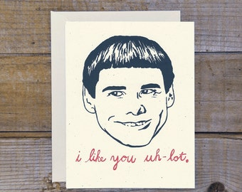 Dumb & Dumber Inspired Valentines Love Greeting Card