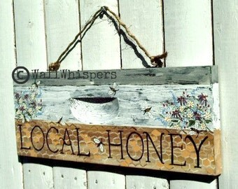 Local Honey Sign Honeybee Hive Beehive Beekeeper Honeybees Honeycomb Farm Market   Rustic Farmhouse Cottage Chic Natural Home Wall Decor
